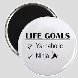 Yarnaholic Ninja Life Goals Magnet