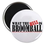 """What the HELL is broomball 2.25"""" Magnet (100 pack)"""