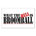 What the HELL is broomball Rectangle Sticker