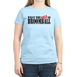 What the HELL is broomball Women's Light T-Shirt