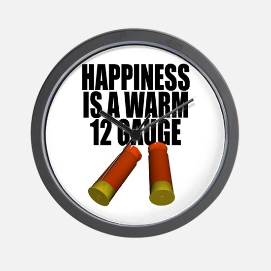 Happiness Is A Warm 12 Gauge Wall Clock