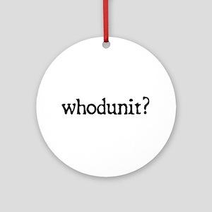 whodunit Round Ornament