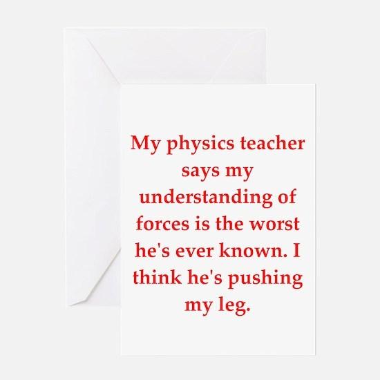 physics joke Greeting Cards