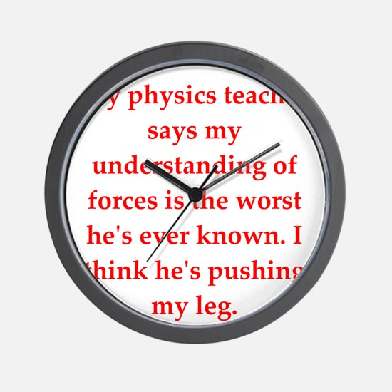 physics joke Wall Clock