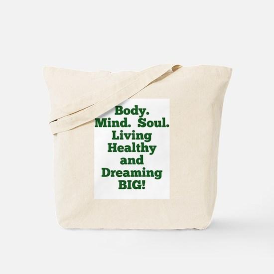 Body, Mind, Soul Tote Bag