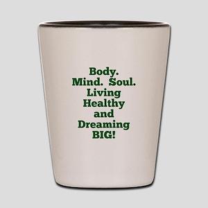 Body, Mind, Soul Shot Glass