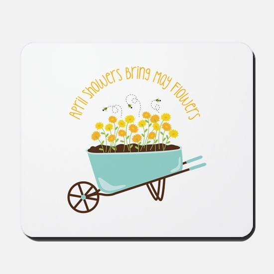 April Showers Bring May Flowers Mousepad