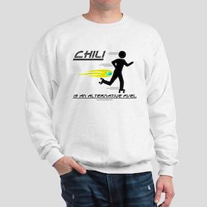 Chili is an alternative fuel Sweatshirt