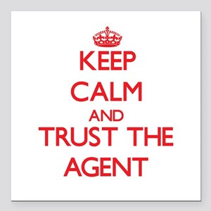 Keep Calm and Trust the Agent Square Car Magnet 3""