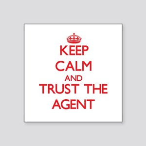 Keep Calm and Trust the Agent Sticker