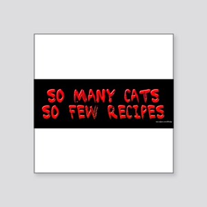 So many cats so few recipes Sticker