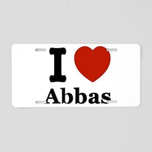 I love Abbas Aluminum License Plate