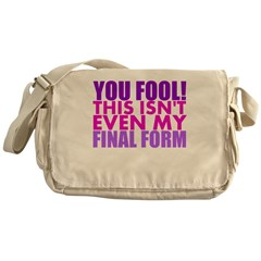 This Isnt Even My Final Form Messenger Bag