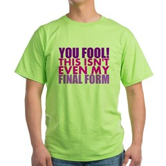 This Isnt Even My Final Form T-Shirt