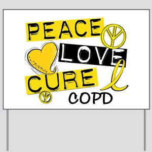Peace Love Cure COPD Yard Sign