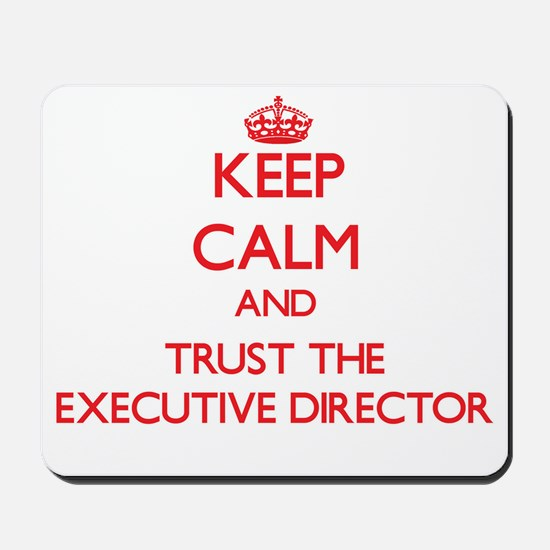 Keep Calm and Trust the Executive Director Mousepa