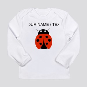 Custom Red Ladybug Long Sleeve T-Shirt