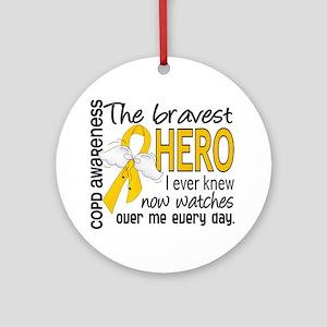 Bravest Hero I Knew COPD Ornament (Round)