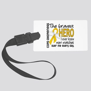Bravest Hero I Knew COPD Large Luggage Tag
