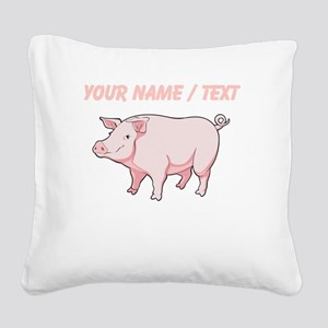 Custom Pink Pig Square Canvas Pillow