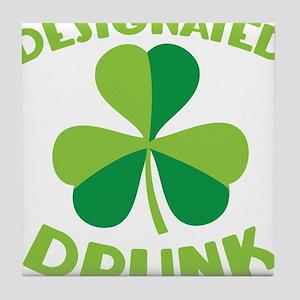 DESIGNATED DRUNK with a green shamrock Tile Coaste
