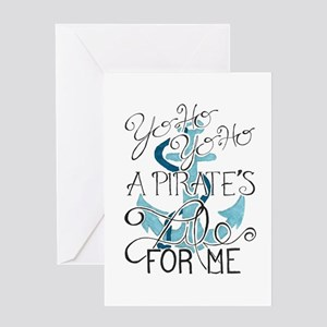 A Pirate's Life For Me Greeting Cards