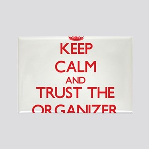 Keep Calm and Trust the Organizer Magnets