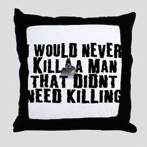 Kill a Man Throw Pillow