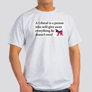 anti liberal give away T-Shirt