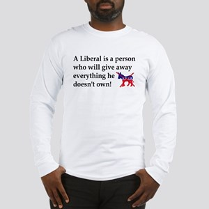 anti liberal give away Long Sleeve T-Shirt