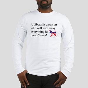 anti liberal give away Long Sleeve T-Shirt