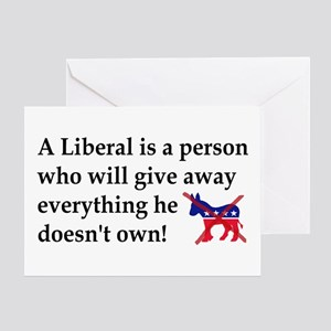 anti liberal give away Greeting Cards