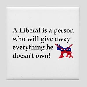 anti liberal give away Tile Coaster