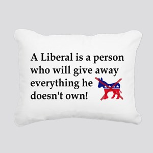 anti liberal give away Rectangular Canvas Pillow