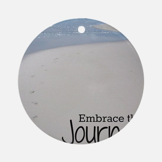 Embrace the Journey Ornament (Round)