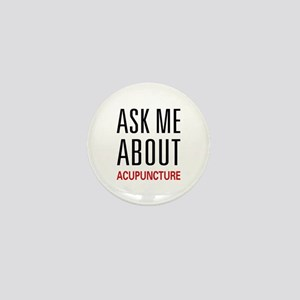Ask Me Acupuncture Mini Button