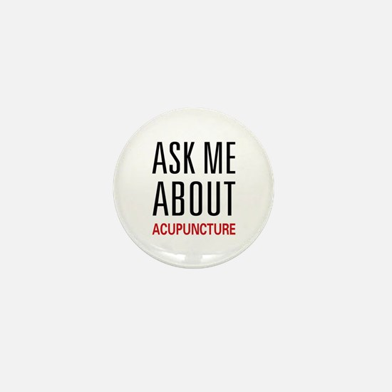 Ask Me Acupuncture Mini Button