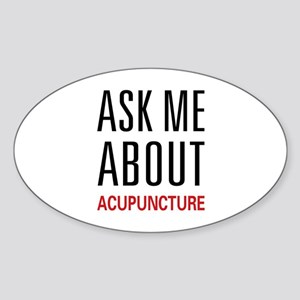 Ask Me Acupuncture Sticker (Oval)