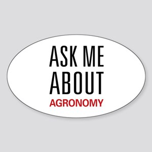 Ask Me About Agronomy Oval Sticker