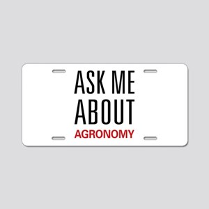 Ask Me About Agronomy Aluminum License Plate