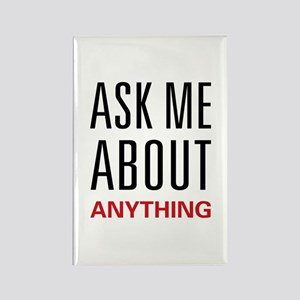 Ask Me Anything Rectangle Magnet