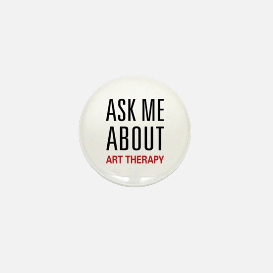 Ask Me About Art Therapy Mini Button