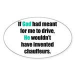 God/Chauffeurs Oval Sticker
