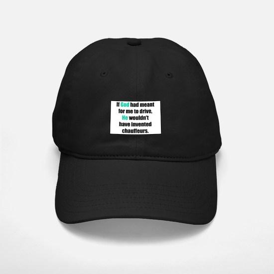 God/Chauffeurs Baseball Hat