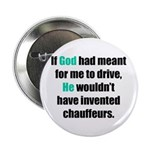God/Chauffeurs Button