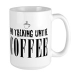No Talking Until Coffee Mugs
