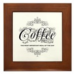 Coffee Most Important Meal Of The Day Framed Tile