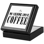 No Talking Until Coffee Keepsake Box