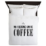 No Talking Until Coffee Queen Duvet