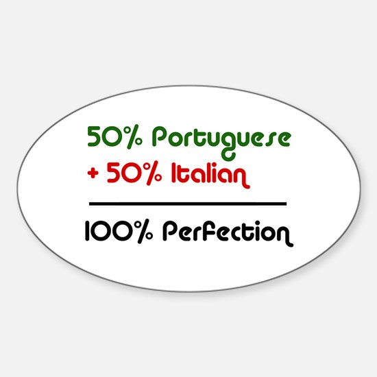 Half Italian, Half Portuguese Oval Decal